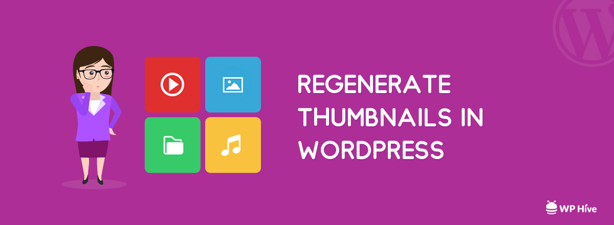 How to Regenerate Thumbnails or New Image Sizes in WordPress [2019]