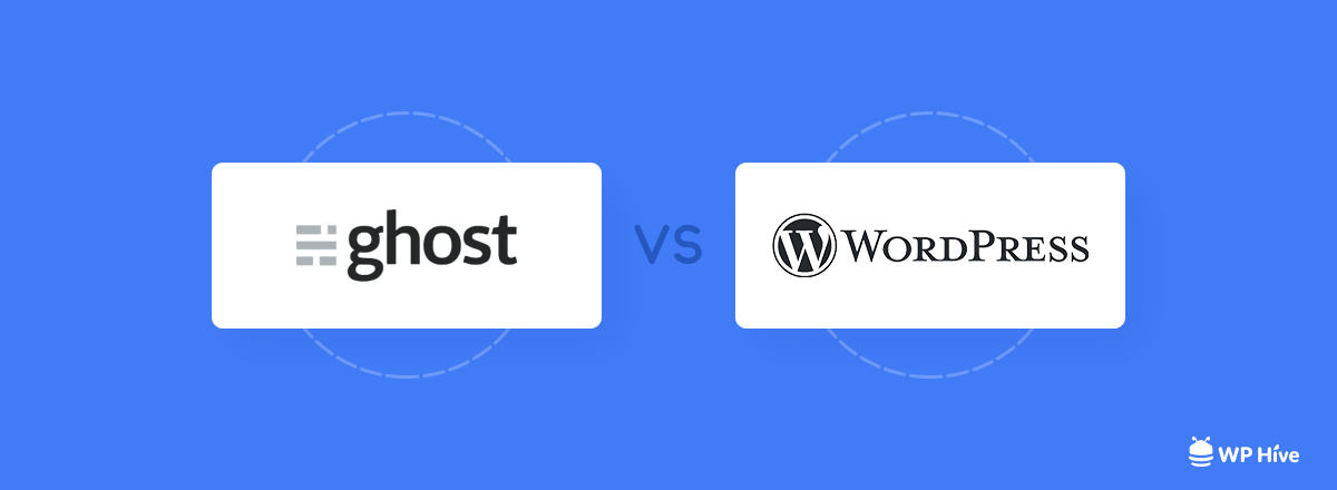 WordPress vs. Ghost – Which One is Better? [2020]