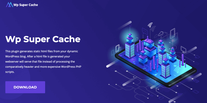WP Super Cache: Is It the Best WordPress Caching Plugin 1
