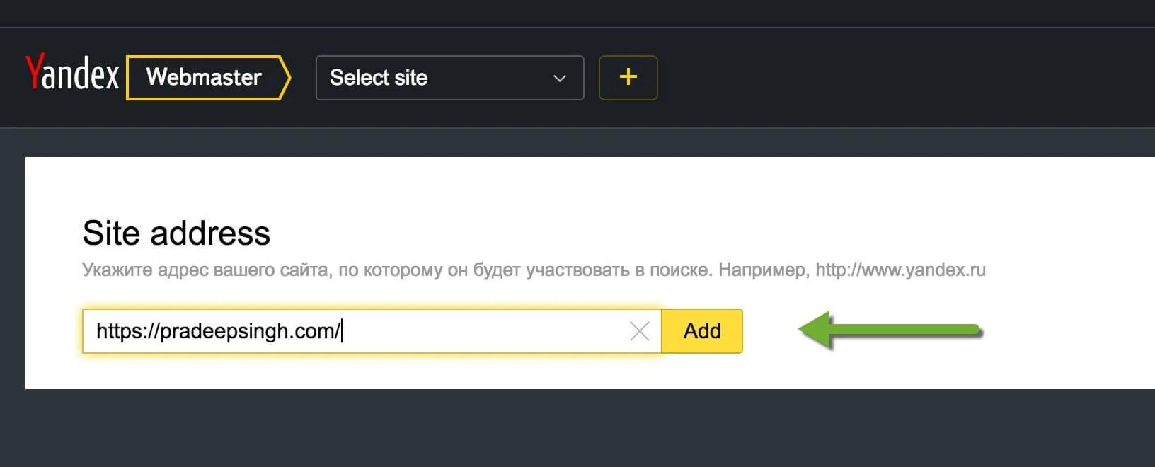 Add Site Address to Yandex Webmasters tool
