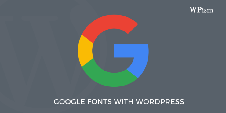 Google Fonts with WordPress