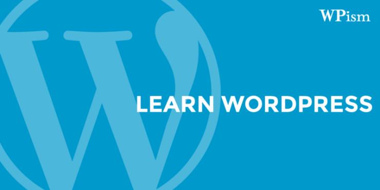 Learn-Wordpress-WPism-Beginner-Guide
