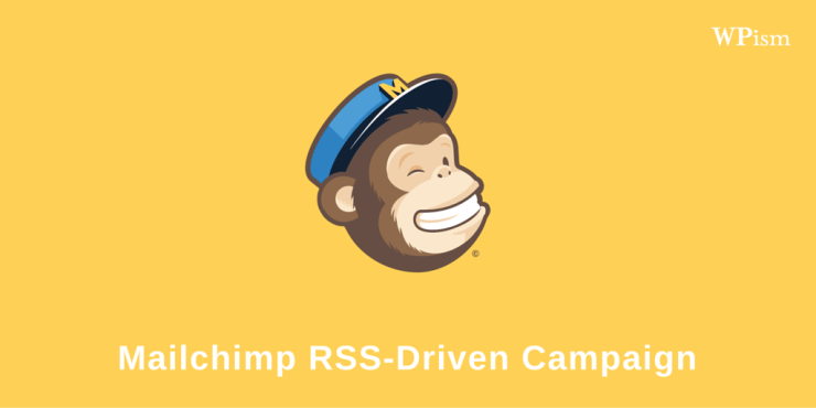MailChimp RSS Driven Campaign Automated Newsletter