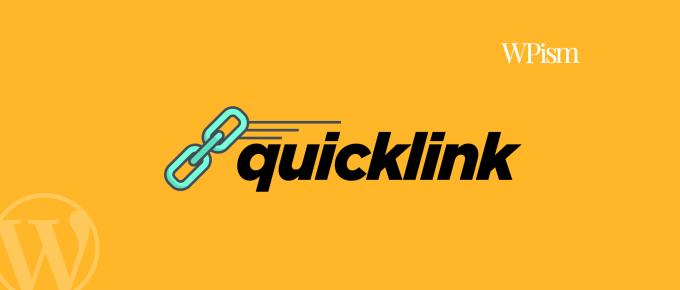 Quicklink for WordPress Plugin