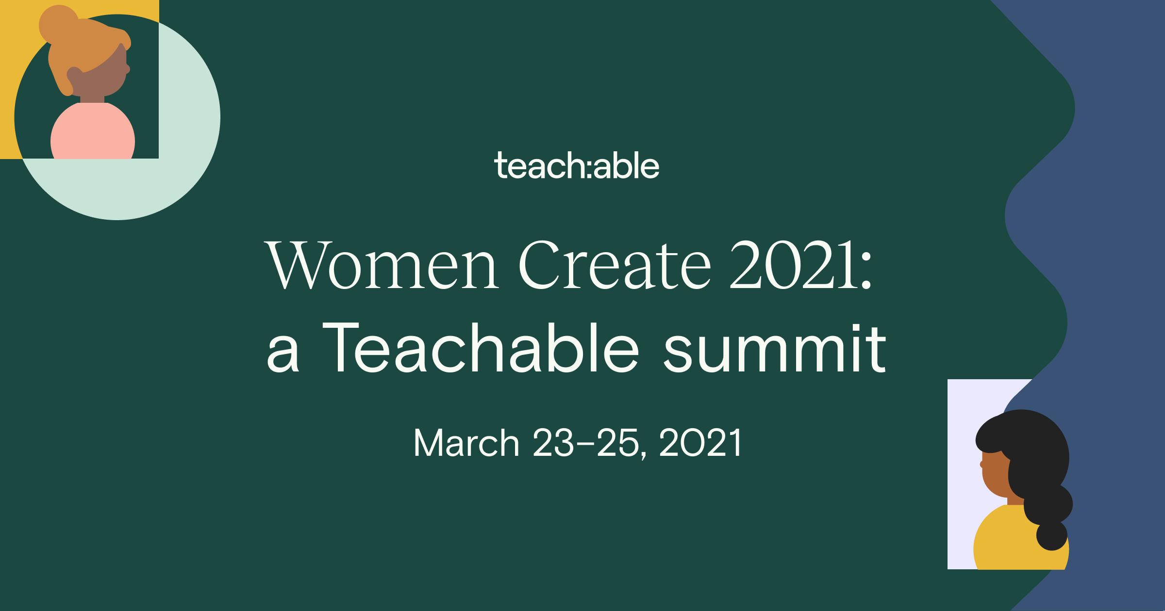 Teachable Free Women Create Free Summit Join