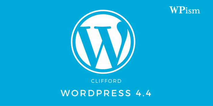 WordPress 4.4 – Complete Guide to New Updates
