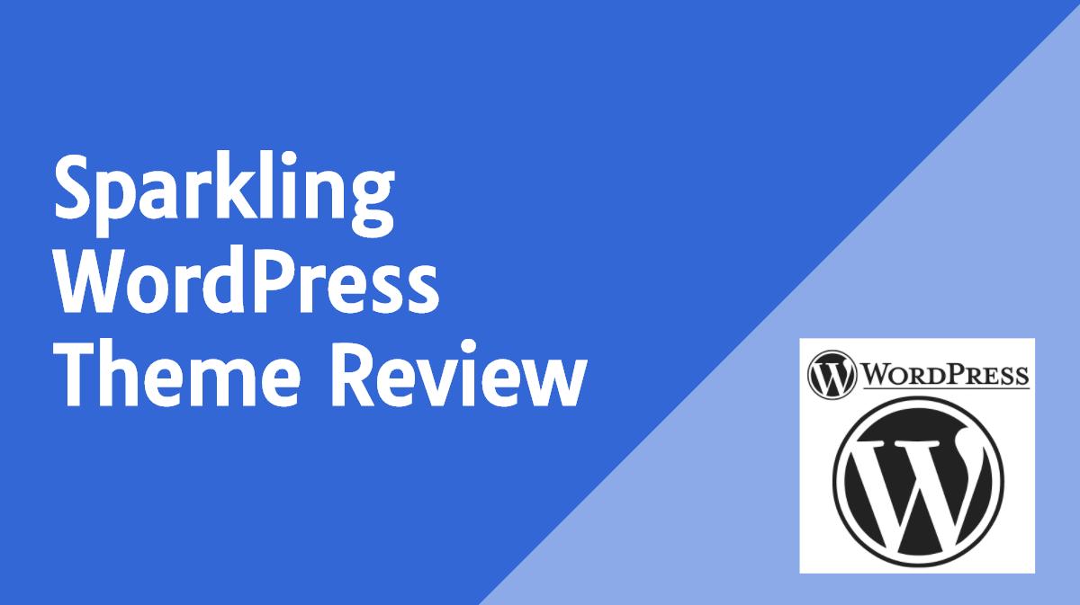 Sparkling WordPress Theme Review
