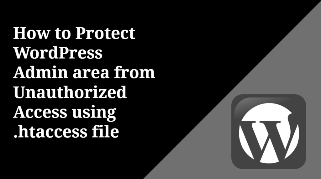 How to Protect WordPress Admin area from Unauthorized Access
