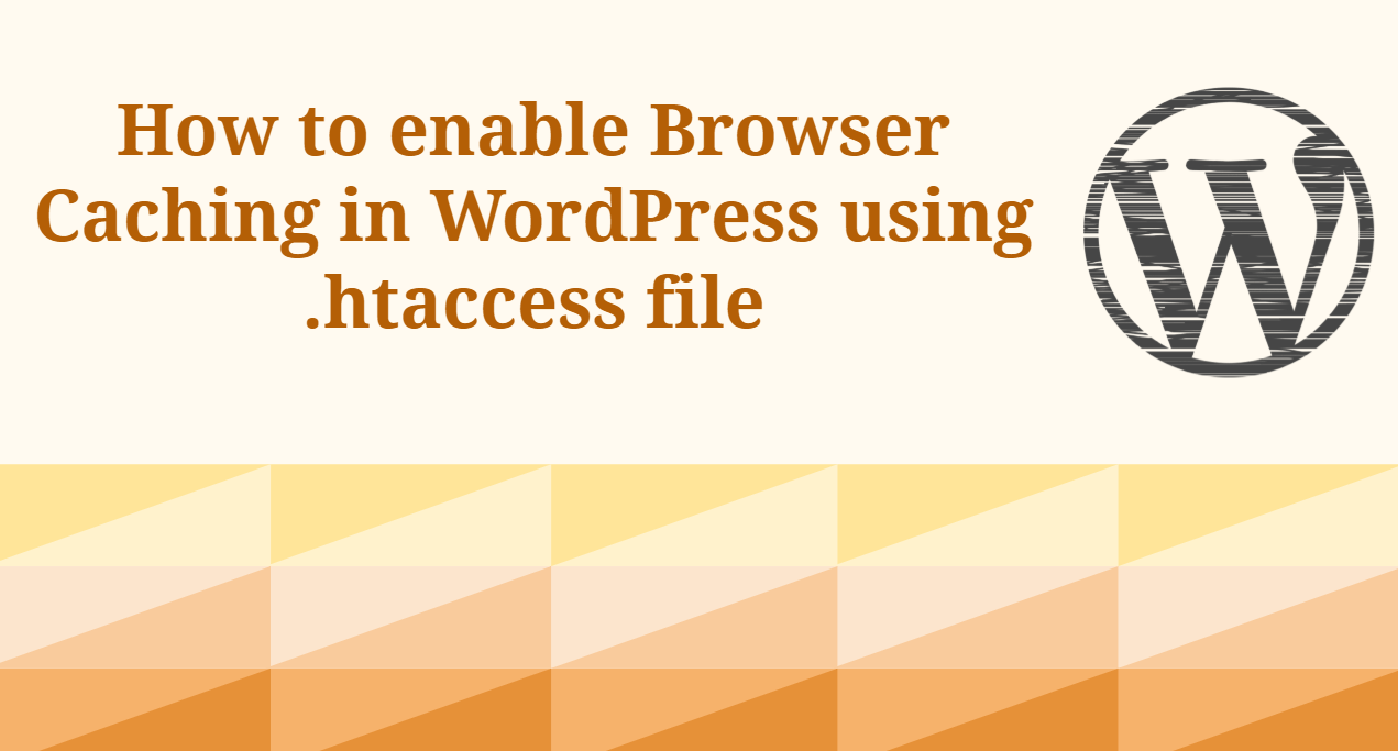 How to Enable Leverage Browser caching in WordPress
