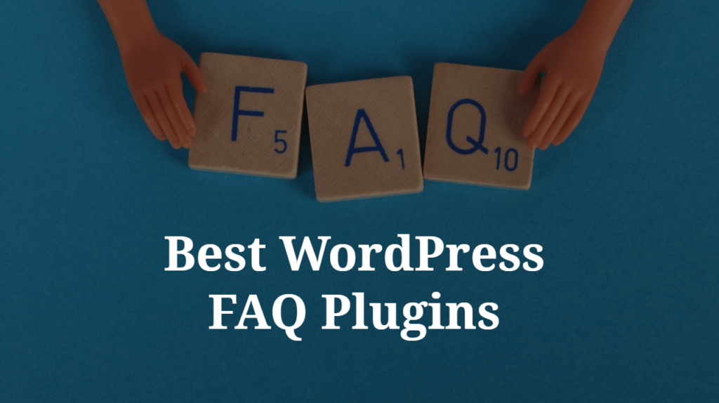 Best FAQ Plugins for WordPress in 2020