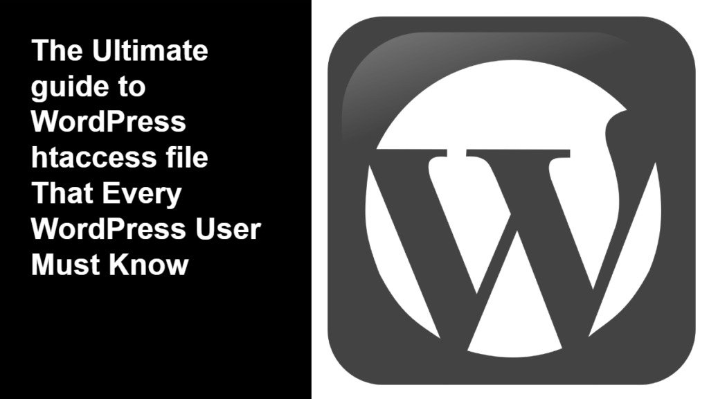 The Ultimate guide to WordPress htaccess file