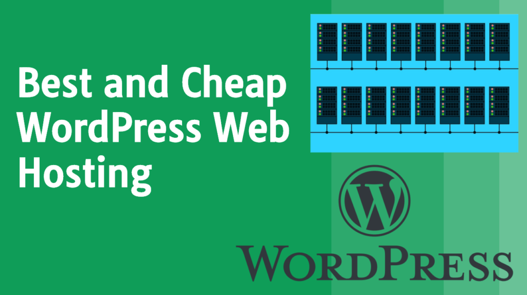 Best and Cheap WordPress Hosting in 2020