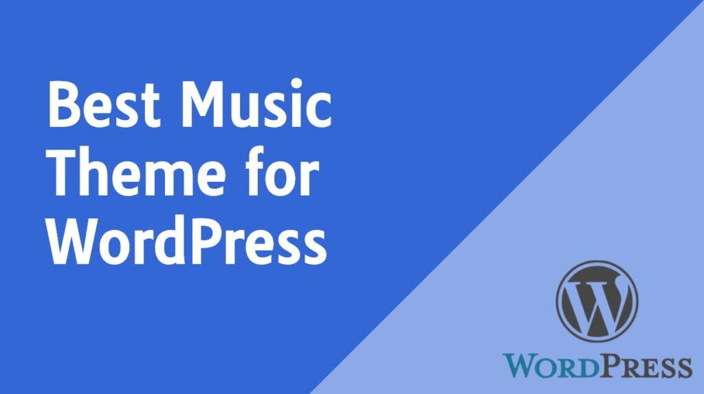 Best Music Theme for WordPress