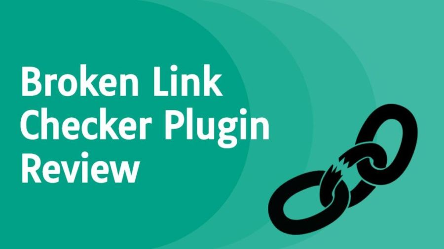 Broken Link Checker Plugin Review