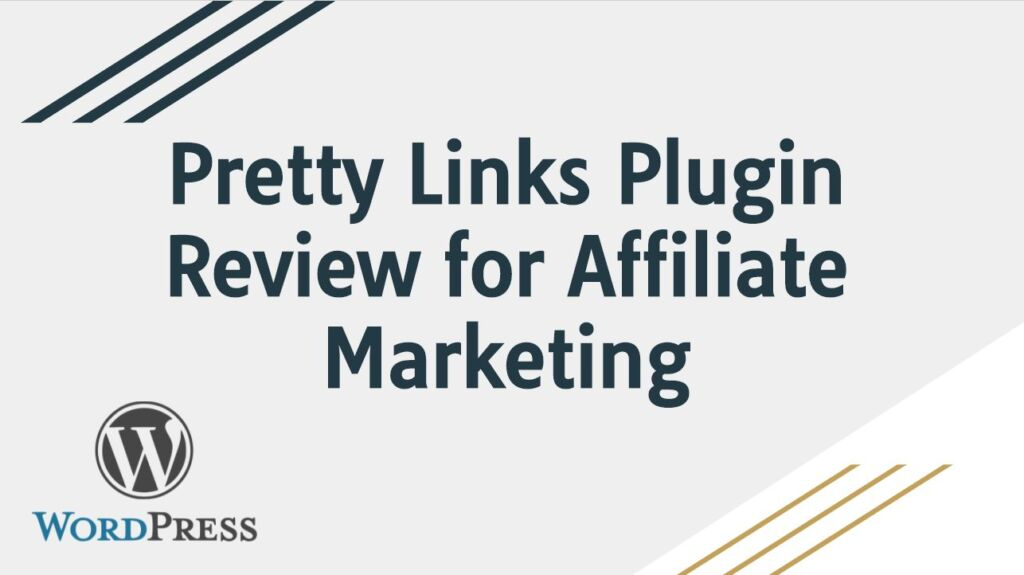 Pretty Links Plugin Review for Affiliate link Management