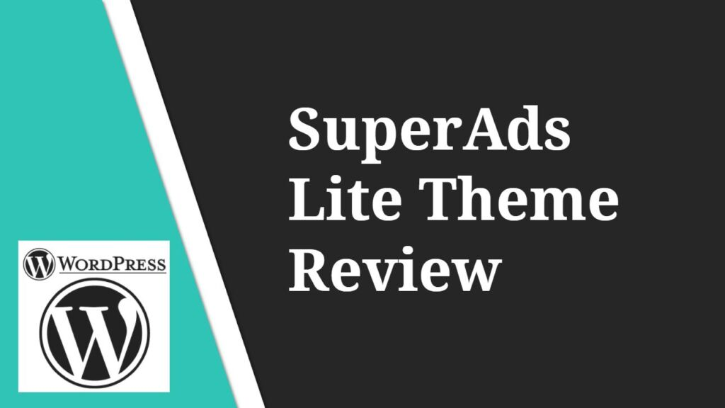 SuperAds Lite Theme Review