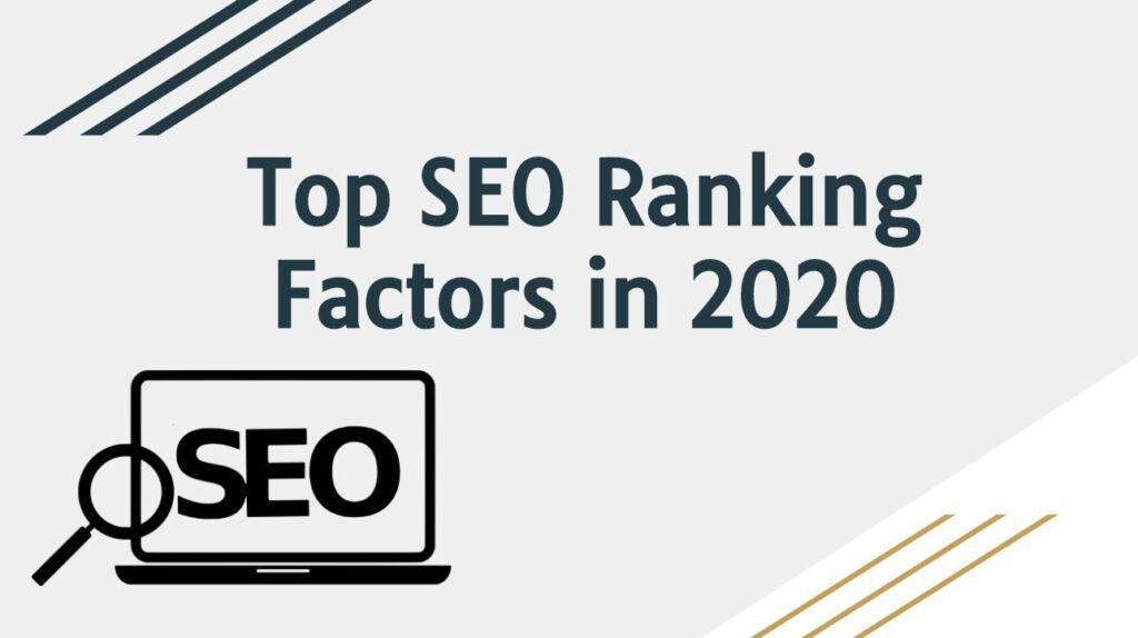 Top SEO Ranking Factors in 2020