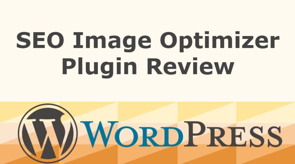 SEO Image Optimizer Plugin Review