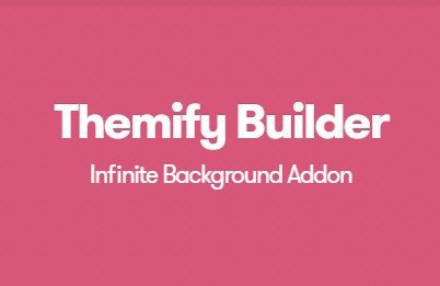 Themify Builder Infinite Background Addon