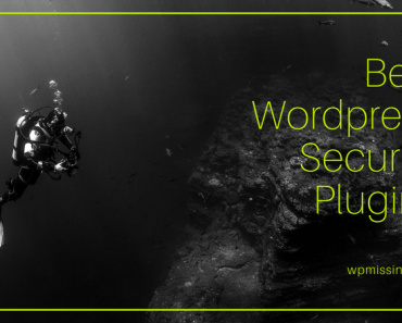 Best Wordpress Security Plugins To Protect Your Wordpress Sites