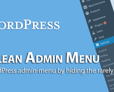 Show Hide Specific Admin Menu Items - WP Clean Admin Menu