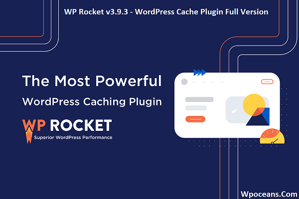WP Rocket v3.9.3 - WordPress Cache Plugin Full Version