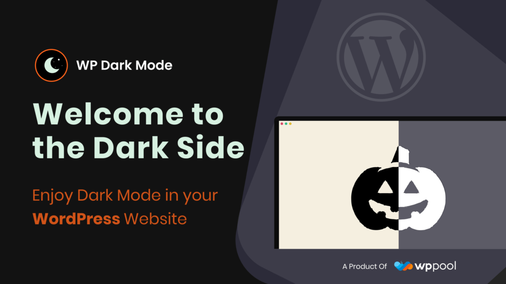 WP Dark Mode: Comfort your eyes with Dim and Aesthetic Eyeshot