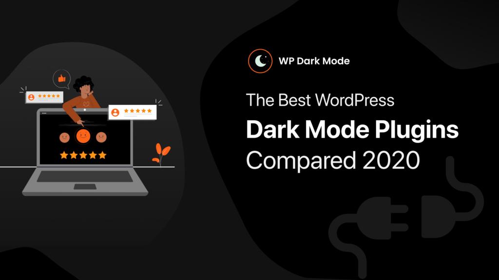 The Best WordPress Dark Mode Plugins compared 2020