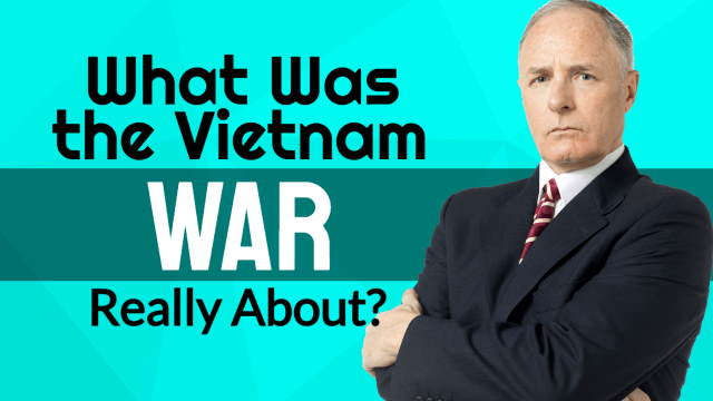 "Image poses the question: ""What was the Vietnam war really about?"""