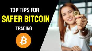 Top Tips for Safer Bitcoin Trading.