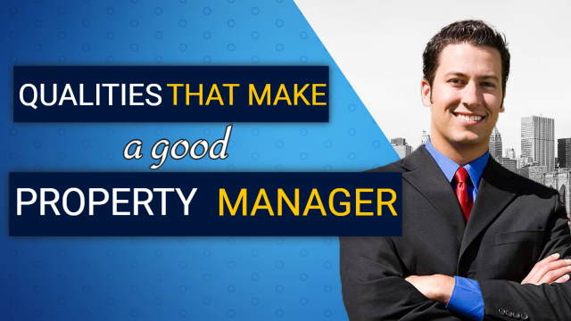 Qualities that make a good Property Manager
