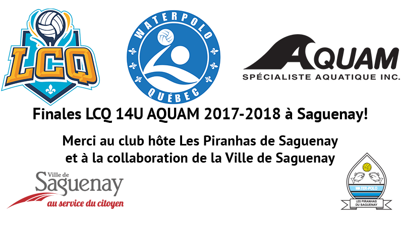 Finales LCQ 14U 2017-2018 à Saguenay!