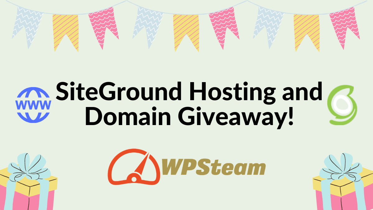 SiteGround Hosting and Domain Giveaway!
