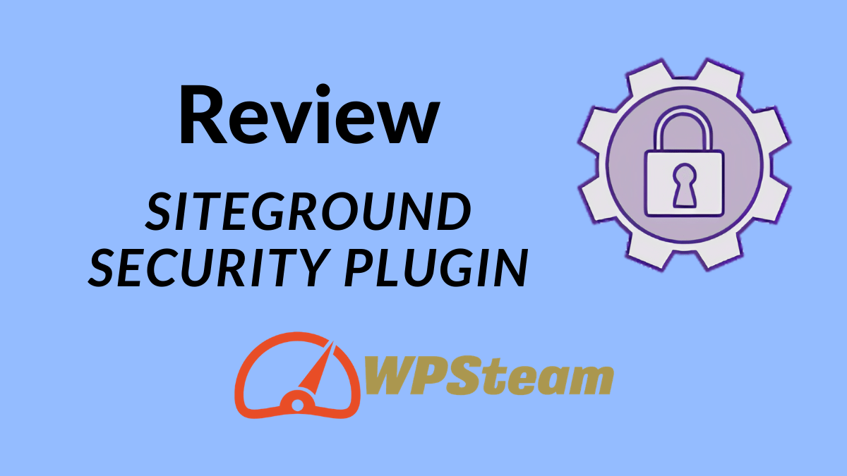 SiteGround Security Plugin Review