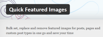 Quick Featured Images Plugin Header