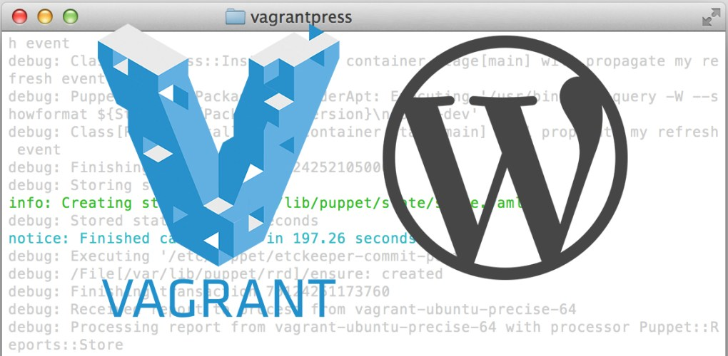 VagrantPress: A WordPress Development Environment for Themes and Plugins