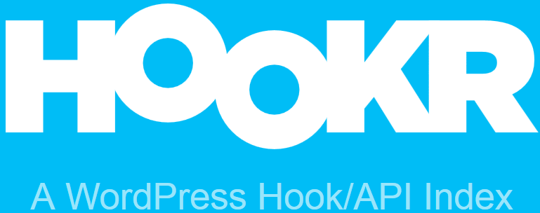 New Free Hookr Plugin Displays All Available Hooks Inside WordPress