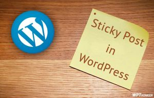 How to Make Sticky Post in WordPress