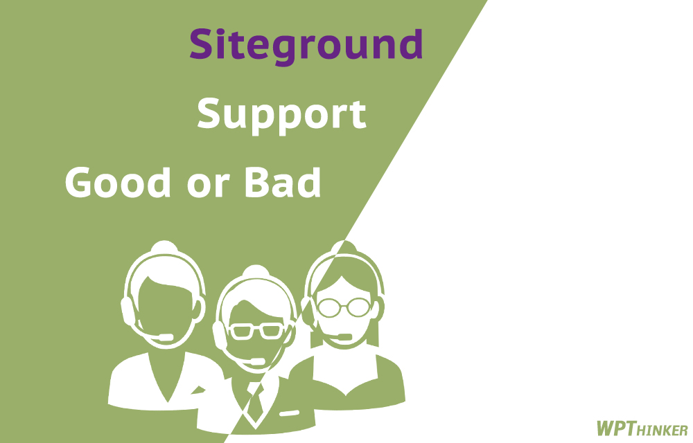 siteground-support-good-bad