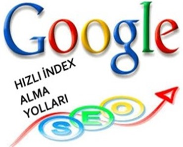 google hızlı index