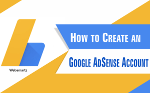 Eligibility to participate in Google AdSense for Monetizing your Website free