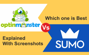 Read more about the article OptinMonster vs Sumo which on good Optin WordPress Plugin For any Bloggers