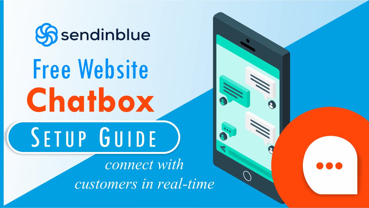 Sendinblue Website Free Chatbox: Connect with Customers in Real-Time