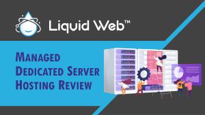 Liquidweb-managed-dedicated-server