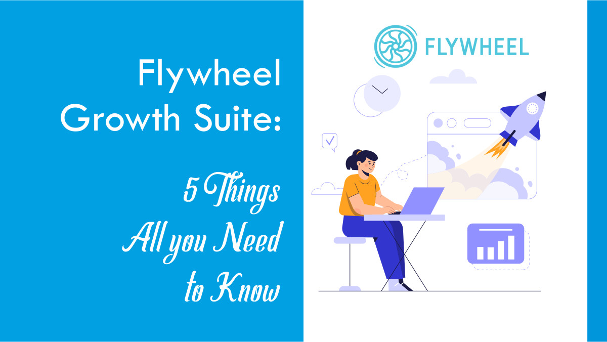 Read more about the article Flywheel Growth Suite: 5 Things All you Need to Know