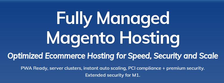 Fully Managed Magento Hosting