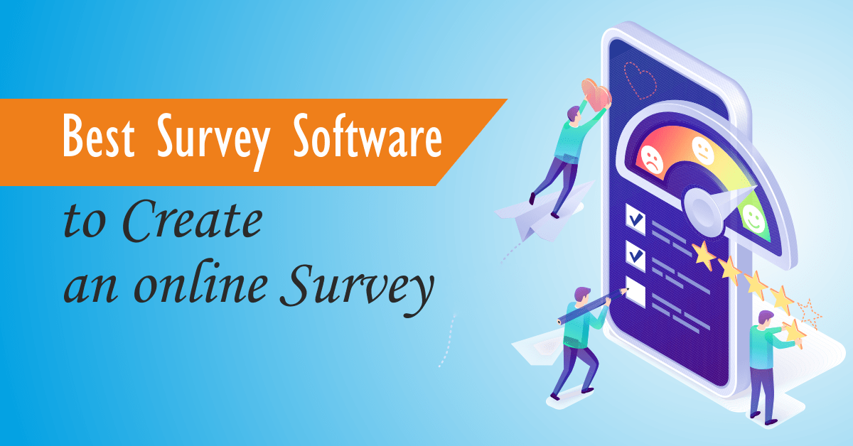 Read more about the article Best Survey Software to Create an online Survey 2021