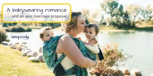 Babywearing Vacation: An amazing marriage proposal