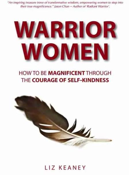 Warrior Women by Liz Keaney