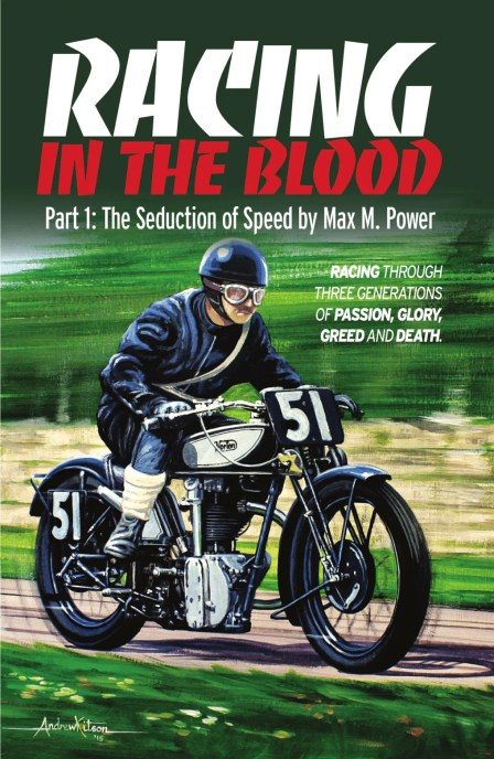 Racing in the Blood by Max M. Power